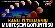 Laodikyadan kanlı ay tutulmasının muhteşem evreleri