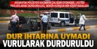 Polis lastiğine ateş açarak otomobili durdurdu; seken kurşunla 1 kişi yaralandı