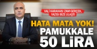Vali Hasan Karahan: Pamukkale 50 lira oldu, uygulama 1 Ekimde