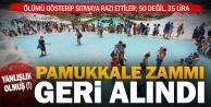 Yanlışlık oldu, iddiası: Pamukkalenin giriş ücreti 35 TL olarak kaldı