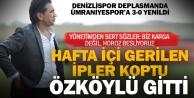 Denizlispor#039;da Özköylü gitti