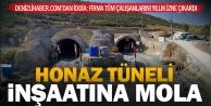 Honaz tüneli inşaatının tüm çalışanları izne çıkarıldı