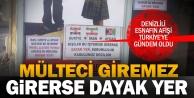 İranlı, Suriyeli, Afgan giremez afişi Türkiyenin gündeminde