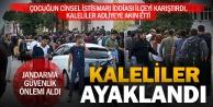 Kale'de cinsel istismar iddiası halkı ayaklandırdı