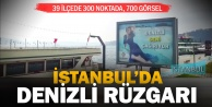 İstanbulda Denizli rüzgarı esiyor