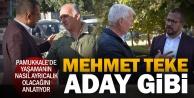 Mehmet Teke, Başkan Adayı gibi çalışıyor
