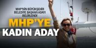 MHPnin Büyükşehir Adayı Leman Kalkan oldu
