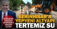 Büyükşehir DESKİ'den Serinhisar'a modern altyapı