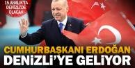 Cumhurbaşkanı Erdoğan, nikaha katılmak için Denizliye geliyor