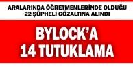 Denizli#039;de #039;ByLock#039; operasyonu: 14 tutuklama