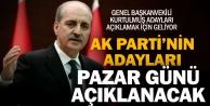 Ak Partinin ilçe adayları pazar günü açıklanacak