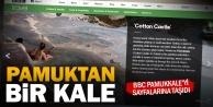 Beyaz cennet Pamukkale BBC#039;de