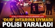 #039;Dur#039; ihtarına uymayan sürücü, otomobili polislerin üzerine sürdü: 1 yaralı