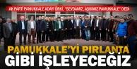 Örki: Pamukkale'yi pırlanta gibi işleyeceğiz