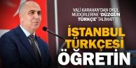 Validen okul müdürlerine #039;İstanbul Türkçesi#039; talimatı