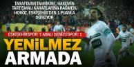 Abalı Denizlispor Eskişehirden 1 puanla dönüyor: 1-1