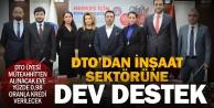 DTOdan inşaat sektörünü hareketlendirecek kampanya