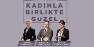 DTOdan ünlü isimlerle 'Kadınla Birlikte Güzel sohbeti