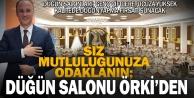 Evleneceklere Örki'den müjde gibi proje: Düğün salonu