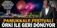 Pamukkale Festivali geri dönüyor