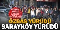 Sarayköy Belediye Başkanı Özbaş'ın mahalle ziyaretine yüzlerce vatandaş eşlik etti