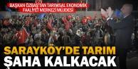 Sarayköy'de tarım ekonomisi şaha kalkacak