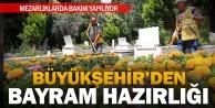 Büyükşehir#039;den bayram tedbirleri
