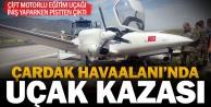 Çardak Havaalanında uçak kazası