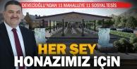 Devecioğlu'ndan Honaz'ın 11 mahallesine 11 sosyal tesis projesi