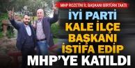 İyi Parti Kale İlçe Başkanı MHPye geçti