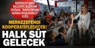 Merkezefendi Belediye Başkanı Doğan'dan 'halk süt' sözü