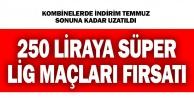 Denizlispor#039;da kombinede indirim kampanyası uzatıldı