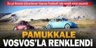 Vosvos Festivali Pamukkale'ye renk kattı