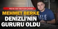 YKS#039;de Mehmet Berke Denizli#039;nin gururu oldu