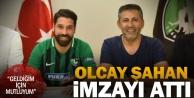 Denizlisporda Olcay Şahan imzayı attı