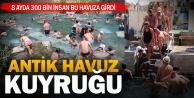 Antik havuza 8 ayda 300 bin kişi girdi, hedef 600 bin