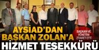 AYSİAD#039;dan Başkan Zolan#039;a ziyaret