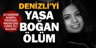 32 yaşındaki Denizlili tercüman Ankaradaki evinde ölü bulundu
