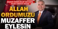 Başkan Osman Zolan#039;dan Barış Pınarı Harekatı mesajı