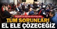 Başkan Osman Zolan, muhtarları ağırladı: Sorunları birlikte çözeceğiz