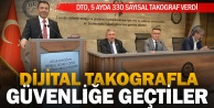 DTO, 5 ayda 330 sayısal takograf verdi