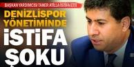 Denizlispor Başkan Yardımcısı Taner Atila, istifa etti