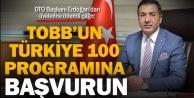 DTO Başkanı Erdoğandan üyelerine önemli çağrı: