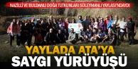Yayla Gölü'nde Ata'ya saygı yürüyüşü