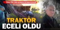 Buldan'daki traktör kazasında 1 kişi öldü