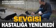 Alerjisine rağmen sokak hayvanlarından uzak kalamıyor