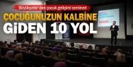 Büyükşehir#039;den çocuk gelişimi semineri