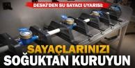 Büyükşehir DESKİ#039;den sayaç uyarısı