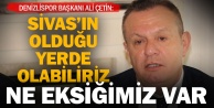 Denizlispor Başkanı Çetin: Öncelik ligde kalmak, sonra da üst sıralar