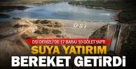 DSİ Denizlide 17 baraj 10 gölet yaptı